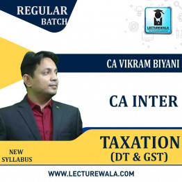 CA Inter Taxation (DT & GST) Regular Course : Video Lecture + Study Material By CA Vikram Biyani (For Nov. 2021)