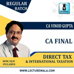 CA Final Direct Tax Law & International Taxation Paper 7+6C  Regular Course : Video Lecture + Study Material By CA Vinod Gupta (For MAY 2021 TO NOV.2021)