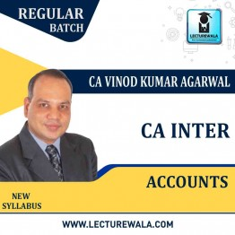 CA Inter Accounts Regular Course New Syllabus : Video Lecture + Study Material By CA Vinod Kumar Agarwal (For Nov 2021)