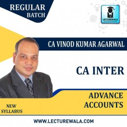 CA Inter Advanced Accounts New Recording Regular Course : Video Lecture + Study Material By CA Vinod Kumar Agarwal (For Nov. 2020 & Onwards)
