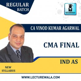 CMA Final IND AS Regular Course In English : Video Lecture + Study Material By CA Vinod Kumar Agarwal (For Dec. 2020)