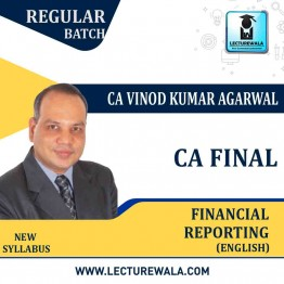 CA Final FR New Syllabus 1.2 views in English Regular Batch : Video Lecture + E Book By CA Vinod Kumar Agarwal (For May 2021 & Nov. 2021)