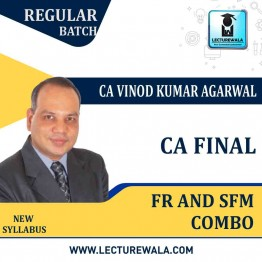 CA Final FR And SFM Combo Regular Batch In English : Video Lecture + Study Material By CA Vinod Kumar Agarwal (May & Nov. 2021)