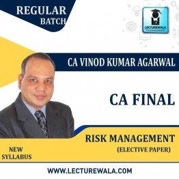 CA Final Risk Management Elective Paper in English Regular Course : Video Lecture + Study Material By CA Vinod Kumar Agarwal (For Nov. 2021)