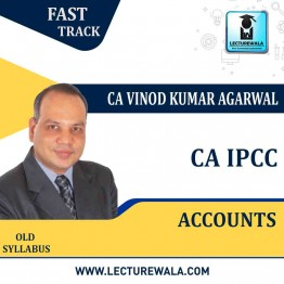 CA Ipcc Accounts Crash Course : Video Lecture + Study Material By CA Vinod Kumar Agrawal (For Nov. 2020 & Onwards)
