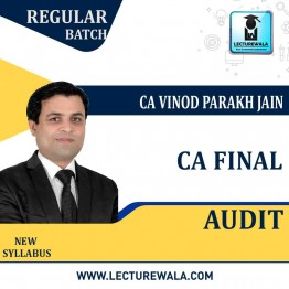 CA Final Audit New Syllabus Regular Course : Video Lecture + Study Material By CA Vinod Parakh Jain (For Nov. 2020)