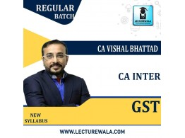 CA Inter GST New Live Stream + Recorded Batch Regular Course : Video Lecture + Study Material By CA Vishal Bhattad (For May 2022 / NOV.2022)