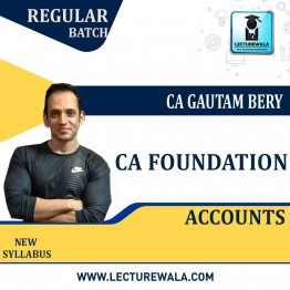 CA Foundation Accounting : Video Lecture + Study Material By CA Gautam Bery (For MAY / NOV 2021)