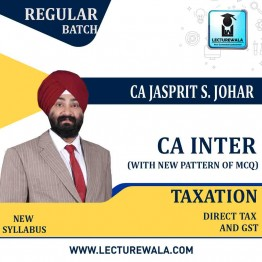 CA Inter Taxation (DT & GST) Regular Course : Video Lecture + Study Material By CA Jassprit Johar (For Nov 2020)