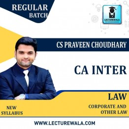 CA Inter Corporate And Other Laws Regular Course : Video Lecture + Study Material By CS Praveen Choudhary (For Nov. 2020 & May 2021)