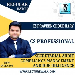 CS Professional Secretarial Audit, Compliance Management And Due Diligence Old Syllabus : Video Lecture + Study Material By CS Praveen Choudhary (For Dec. 2020)