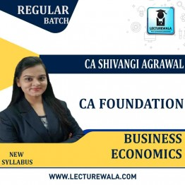 CA Foundation Business Economics Regular Course : Video Lecture + Study Material By CA Shivangi Aggarwal (For May 2021 & Nov. 2021)