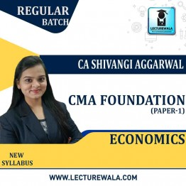 CMA Foundation Economics Regular Course : Video Lecture + Study Material By CA Shivangi Aggarwal (For Dec. 2020 & Onwards)