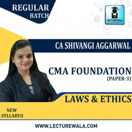 CMA Foundation Laws & Ethics Regular Course : Video Lecture + Study Material By CA Shivangi Aggarwal (For June 2022 )