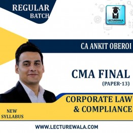 CMA Final Law Regular Course : Video Lecture + Study Material By CA Ankit Oberoi (For Dec. 2020)