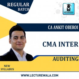 CMA Inter Auditing Regular Course : Video Lecture + Study Material By CA Ankit Oberoi (For June 2021)