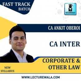 CA Inter Corporate & Other Law Fast Track Course : Video Lecture + Study Material By CA Ankit Oberoi (For Nov. 2020)