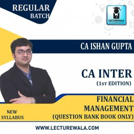 CA Inter Group-2 Financial Management Question Bank Book Only (1st Edition) : Study Material By CA Ishan Gupta (For Nov. 2020)