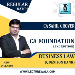 CA Foundation Business Laws Question Bank (2nd Edition) : Study Material By CA Sahil Grover (For Nov. 2020)