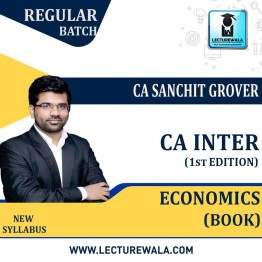 CA Inter Group-2 Economic For Finance (1st Edition) : Study Material By CA Sanchit Grover (For Nov. 2020)