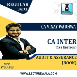 CA Inter Group-2 Audit & Assurance (1st Edition) : Study Material By CA Vinay Wadhwa (For Nov. 2020)