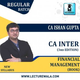 CA Inter Group-2 Financial Management (3rd Edition) : Study Material By CA Ishan Gupta (For Nov. 2020)