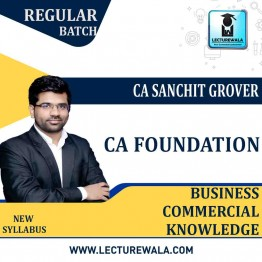 CA Foundation BCK Regular Course: Video Lectures + Study Materials by CA Sanchit Grover (For May 2021 & Nov. 2021)