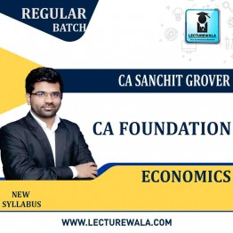 CA Foundation Economics Regular Course: Video Lectures + Study Materials by CA Sanchit Grover (For May 2021 & Nov. 2021)