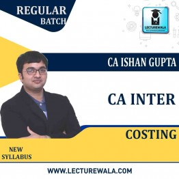 CA Inter Cost Regular Course: Video Lectures + Study Materials by CA Ishan Gupta (For May 2021 & Nov. 2021)