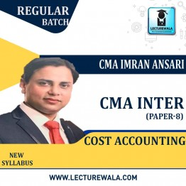 CMA Inter Cost Accounting Regular Course : Video Lecture + Study Material By CMA Imran Ansari (For Dec. 2020)