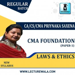 CMA Foundation Laws And Ethics Regular Course : Video Lecture + Study Material By CA/CS/CMA Priyanka Saxena (For Dec. 2020 & June 2021)