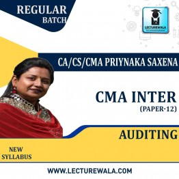CMA Inter Auditing Regular Course : Video Lecture + Study Material By CA/CS/CMA Priyanka Saxena (For Dec. 2020 & June 2021)
