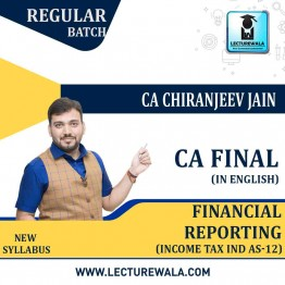 CA Final FR Chapter Income Tax IND AS-12 Full Course : Video Lecture + E Book By CA Chiranjeev Jain (For May 2021 & Nov. 2021)