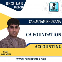 CA Foundation Accounting Regular Course: Video Lectures + Study Materials by CA Gautam Khurana (For May 2021)