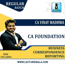 CA Foundation Business Correspondence Reporting Regular Course: Video Lectures + Study Materials by CA Vinay Wadhwa (For May 2021)