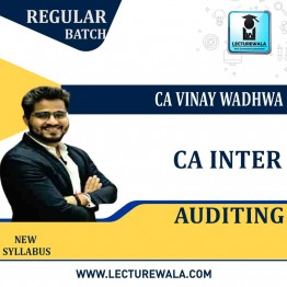 CA Inter Audit Regular Course: Video Lectures + Study Materials by CA Vinay Wadhwa (For May 2021 & Nov. 2021)
