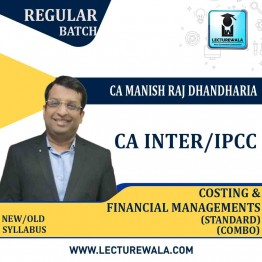 CA Inter/Ipcc Cost And Financial Management (FM) Combo Regular Course (Standard) : Video Lecture + Study Material By CA Manish Dhandharia (For May 2021 & Nov. 2021)