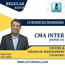 CMA Inter Cost And Financial Management (FM) Combo Regular Course (Standard) : Video Lecture + Study Material By CA Manish Dhandharia (For Dec. 2021 & June 2021)