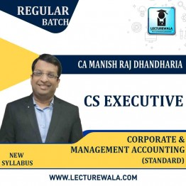 CS Executive CORP. & MGT. Accounting  Regular Course (Standard) : Video Lecture + Study Material By CA Manish Dhandharia (For DEC. 2021 & June 2021)