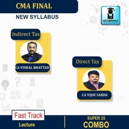 CMA Final IDT And DT Super 35 Regular Course : Video Lecture + Study Material By CA Vishal Bhattad And CA Vijay Sharda (For Dec. 2021 & June 2021)