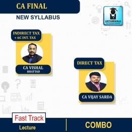 CA Final Direct Tax + Indirect Tax + 6C INT. TAX Course Fast Track : Video Lecture + Study Material By CA Vishal Bhattad & CA Vijay Sarda (For Nov. 2020)