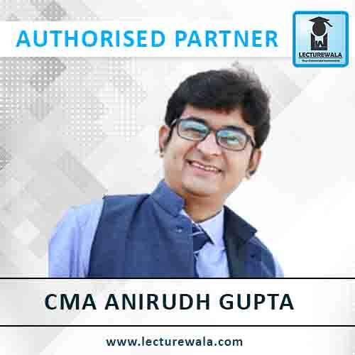 CMA Anirudh Gupta