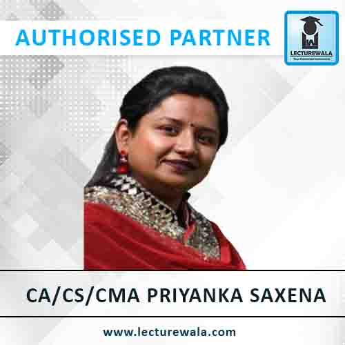 CA/CS/CMA Priyanka Saxena