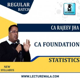 CA Foundation Statistics Regular Course : Video Lecture + Study Material By CA Rajeev Jha (For May 2021 &Nov 2021)