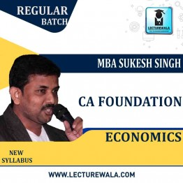 CA Foundation Economics Regular Course : Video Lecture + Study Material By MBA Sukesh Singh (For May 2021 & Onwards)
