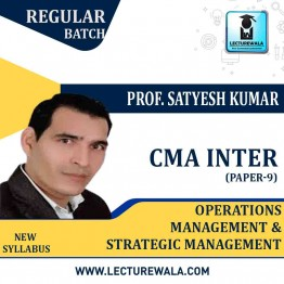 CMA Inter Operations Management & Strategic Management Regular Course : Video Lecture + Study Material By Prof. Satyesh Kumar (For Dec. 2020 )