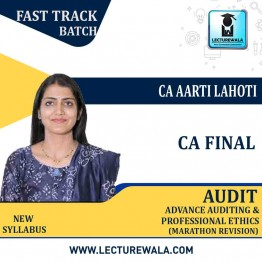 CA Final Audit Latest Recording Version 10.0 New Syllabus Marathon Revision  : Video Lecture + Study Material By CA Aarti Lahoti (For Nov.2021 & May 2022)