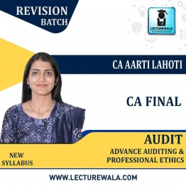 CA Final Audit (Version 3.0) New Syllabus Revision Batch : Video Lecture + Study Material By CA Aarti Lahoti (For May 2021 & NOV.2021)