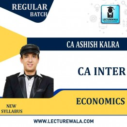 CA Inter Economics Regular Course : Video Lecture + Study Material By CA Ashish Kalra (For MAY 2021 TO NOV.2021 )