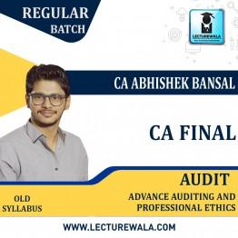 CA Final Audit Old Syllabus Regular Course : by CA Abhishek Bansal (For NOV 2021 & MAY 2022)